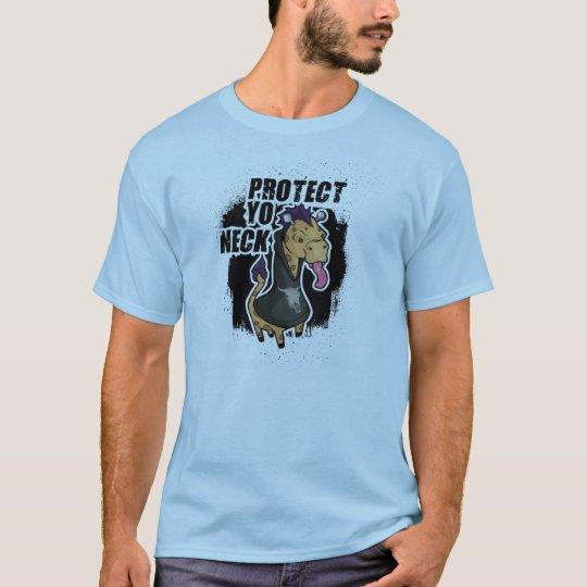 """""""Protect Yo Neck"""" (especially if you're a giraffe) T-Shirt"""