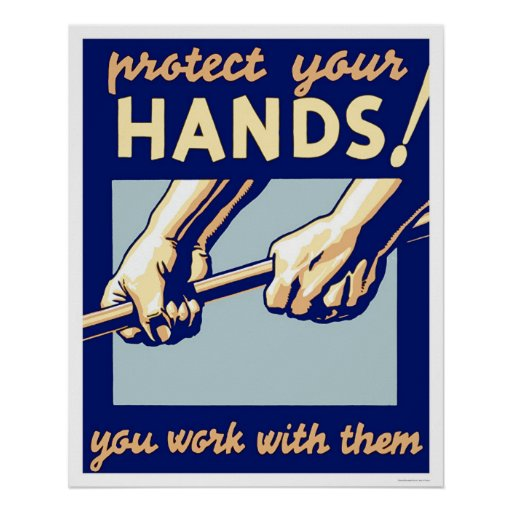Protect Your Hands 1936 WPA Posters