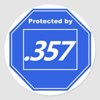 Protected by 357 round sticker