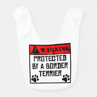 Protected By A Border Terrier Baby Bib