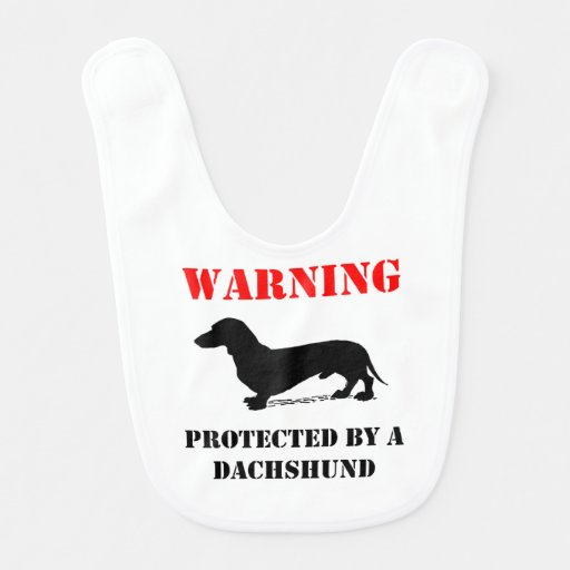Protected By A Dachshund Bibs