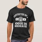 Protected By a Dogue De Bordeaux T-Shirt