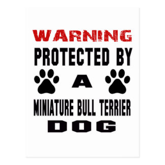 Protected By A Miniature Bull Terrier Dog Postcard