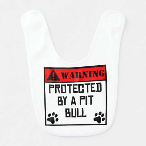 Protected By A Pit Bull Baby Bibs