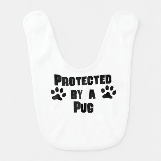 Protected By A Pug Bibs