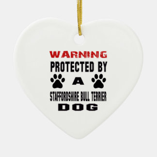 Protected By A Staffordshire bull terrier Dog Ceramic Heart Ornament
