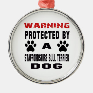 Protected By A Staffordshire bull terrier Dog Silver-Colored Round Ornament