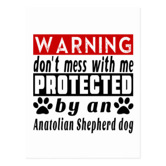 Protected By Anatolian Shepherd dog Postcard