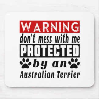 Protected By Australian Terrier Mouse Pad
