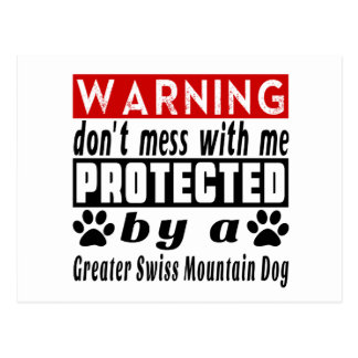 Protected By Greater Swiss Mountain Dog Postcard