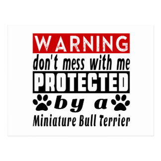 Protected By Miniature Bull Terrier Postcard