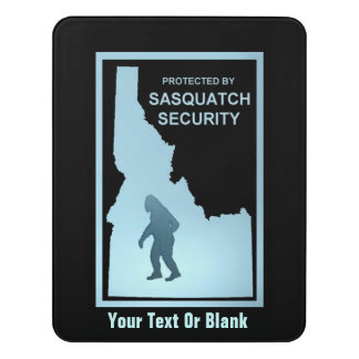 Protected By Sasquatch Security - Idaho Door Sign