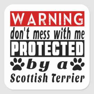 Protected By Scottish Terrier Square Sticker
