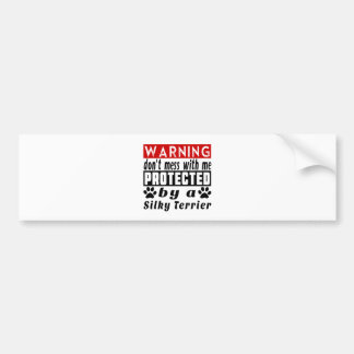 Protected By Silky Terrier Bumper Sticker