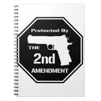 Protected By The Second Amendment (Black) Spiral Note Book