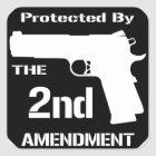 Protected By The Second Amendment (Black).png Square Sticker
