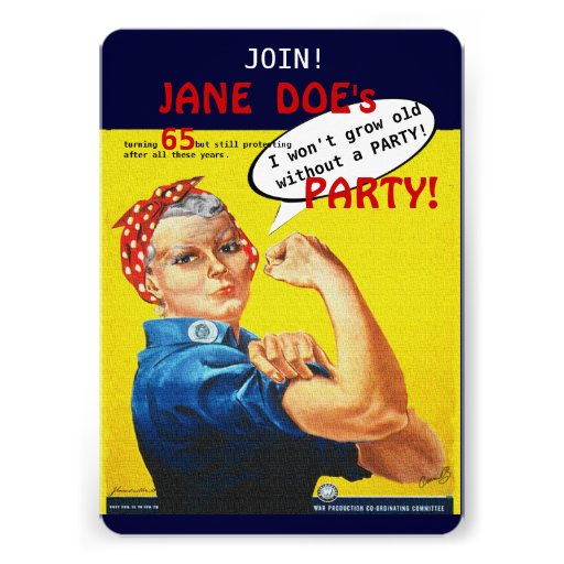Protest Aging Rosie the Riveter Party Invitation!
