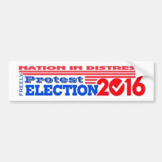 PROTEST election 2016 Nation in Distress! Bumper Bumper Sticker