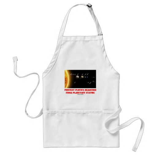 Protest Pluto's Demotion From Planetary Status! Apron