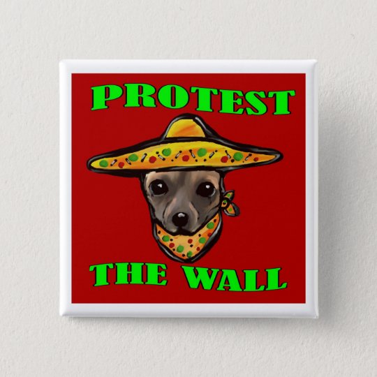PROTEST THE WALL 15 CM SQUARE BADGE