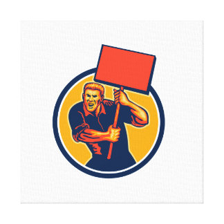 Protester Activist Union Worker Placard Sign Retro Stretched Canvas Print