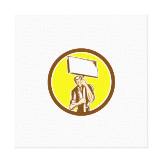 Protester Activist Union Worker Placard Sign Woodc Gallery Wrap Canvas
