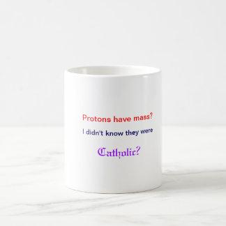 Protons have mass Mug
