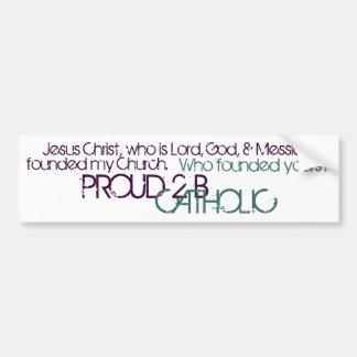 PROUD 2 B CATHOLIC - Bumper Sticker- Teal/Purple Bumper Sticker