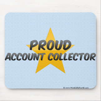 Proud Account Collector Mouse Pads