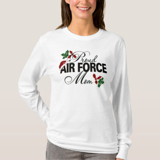 Proud Air Force Mom Christmas Holly T-Shirt