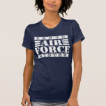 proud air force sister t shirts