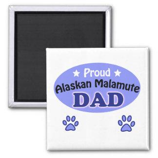 Proud Alaskan Malamute dad Square Magnet