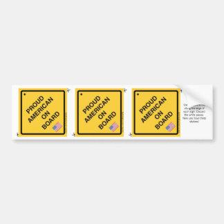 Proud American on Board - 3 stickers in 1! Bumper Sticker