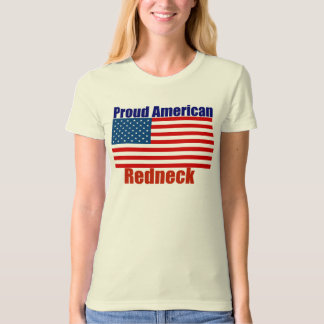 Proud American Redneck 4th of july T-Shirt