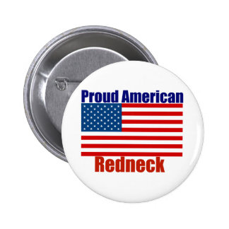 Proud American Redneck Button