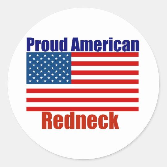 Proud American Redneck Classic Round Sticker