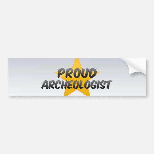 Proud Archaeologist Bumper Sticker