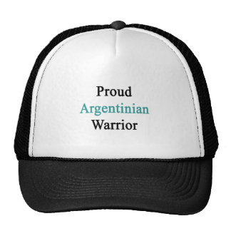 Proud Argentinian Warrior Trucker Hat