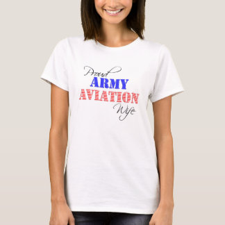 Proud Army Aviation Wife T-Shirt
