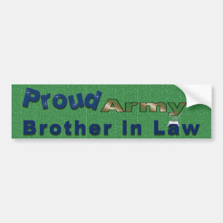 Proud Army Brother in Law Bumper Sticker