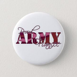 Proud Army Fiancee Button