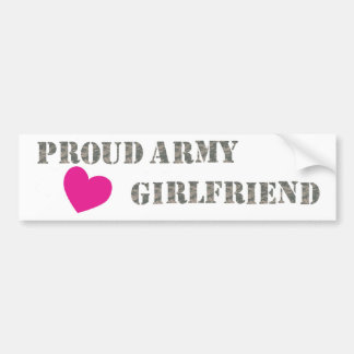 Proud Army Girlfriend Bumper Sticker