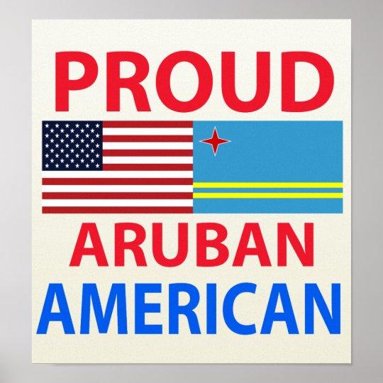 Proud Aruban American Poster