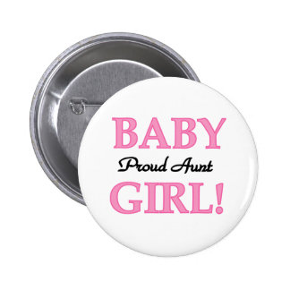 Proud Aunt Baby Girl Tshirts and Gifts 6 Cm Round Badge