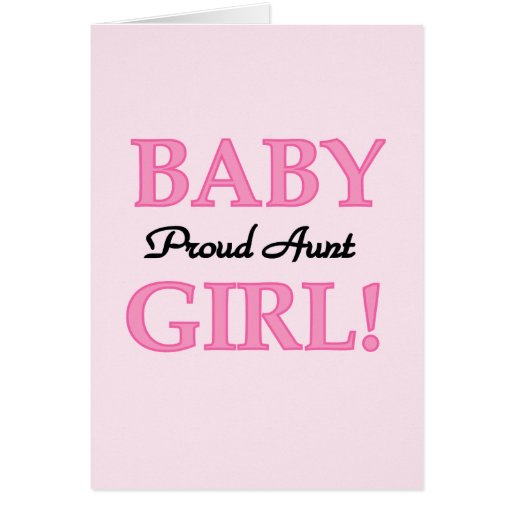 Proud Aunt Baby Girl Tshirts and Gifts Greeting Card
