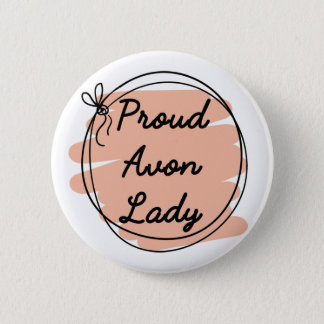 Proud Avon Lady 6 Cm Round Badge