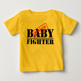 Proud Baby Fighter Infant T-shirt