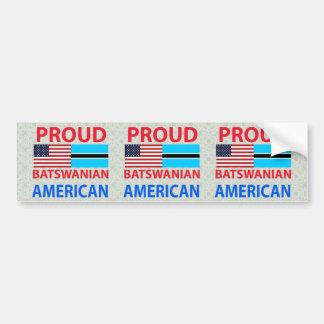 Proud Batswanian American Bumper Stickers