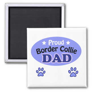 Proud border collie dad square magnet