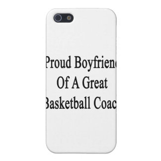 Proud Boyfriend Of A Great Basketball Coach iPhone 5/5S Cover